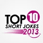 Top 10 Short Jokes 2013